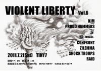 【Violent Liberty vol,6】 07/02(sat)@名古屋Tiny7